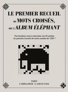 Le premier recueil de mots croisés dit l'album éléphant