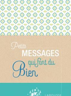 Petits messages qui font du bien