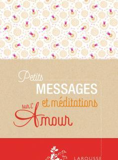 Petits messages et méditations sur l'amour