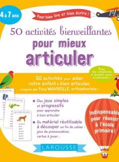 50 activités bienveillantes pour mieux articuler