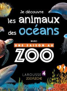 Je découvre les animaux des océans avec UNE SAISON AU ZOO