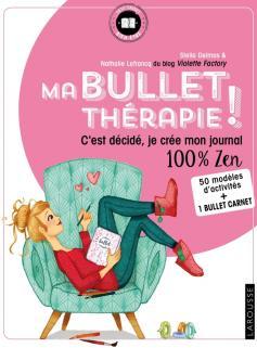 Ma Bullet thérapie !