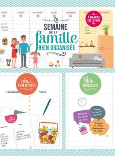 La semaine de la famille bien organisée