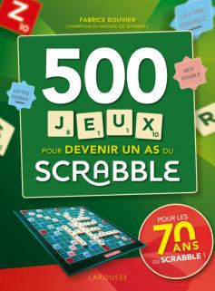Scrabble 500 jeux pour devenir un as du scrabble