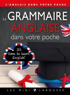 La grammaire anglaise dans votre poche