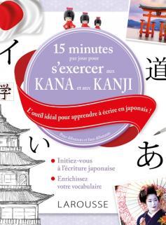 15 minutes par jour pour s'exercer aux KANA et aux KANJIS japonais