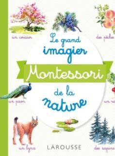 Le grand imagier Montessori de la nature