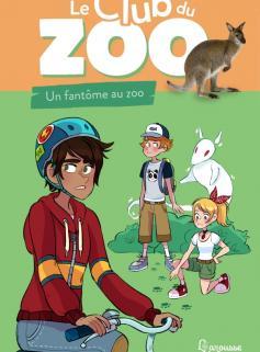 Le club du zoo - Un fantôme au zoo !