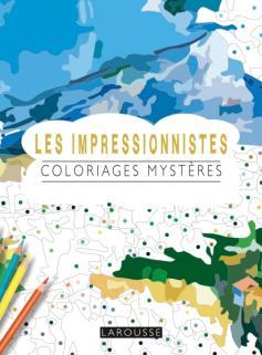Les Impressionnistes coloriages mystères