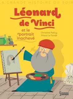 Léonard de Vinci et le portrait inachevé