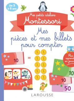Mes petits ateliers Montessori Mes pièces et mes billets pour compter
