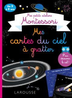 Mes petits ateliers Montessori - Mes cartes du ciel à gratter