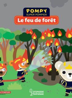 Pompy - Le feu de forêt