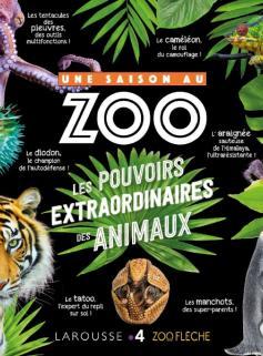 Une saison au zoo - Les pouvoirs extraordinaires des animaux