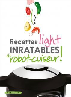 Recettes light inratables au robot cuiseur !