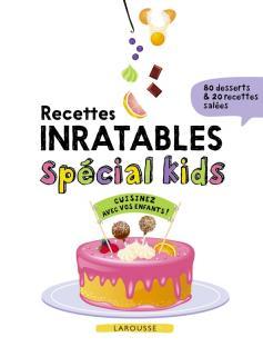 Recettes inratables spécial kids!
