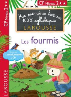 Premières lectures 100 % syllabiques larousse - Les fourmis