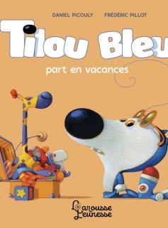 Tilou bleu part en vacances