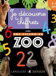 Je découvre les chiffres avec Une saison au Zoo
