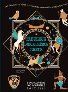 Fabuleux dieux et héros grecs