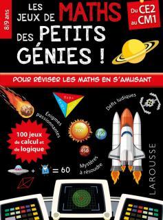 Les JEUX de MATHS et LOGIQUE des petits génies CE2