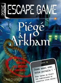 Escape game de poche - Piégé à Arkham