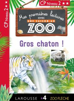 Premières lectures Une saison au zoo Gros Chaton