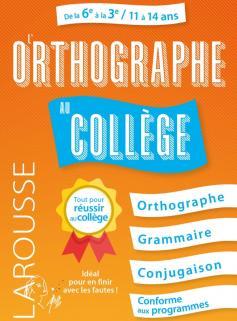 L'Orthographe au collège