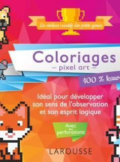 20 coloriages en pixel pour esprits logiques 100% Kawai