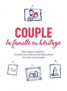 Couple : la famille en héritage
