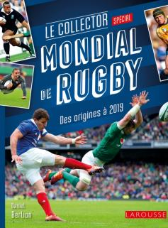 MONDIAL de RUGBY - le COLLECTOR - des origines à 2019