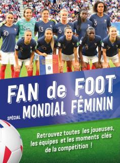 Fan de Foot, spécial Mondial Féminin
