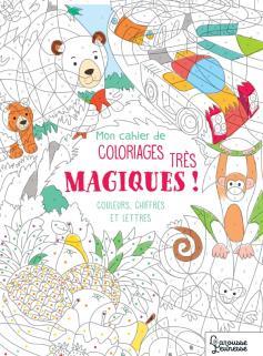 Mon cahier de coloriages très magiques - Couleurs, chiffres et lettres NE
