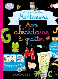 Mes petits ateliers Montessori Mon abécédaire à gratter