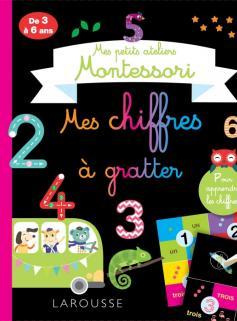 Mes petits ateliers Montessori Mes chiffres à gratter