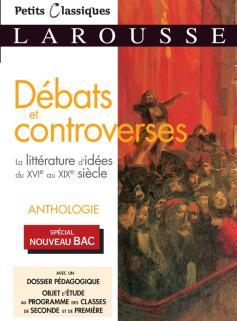 La littérature d'idées du XVIème au XIXème : débats et controverses