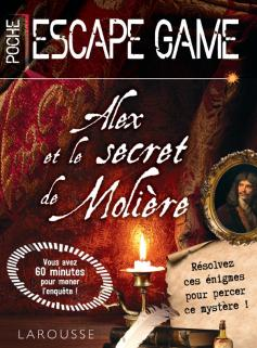 Escape game de poche - Alex et le secret de Molière