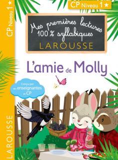 Mes premières lectures 100 % syllabiques L'amie de Molly