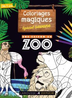 Coloriages magiques UNE SAISON AU ZOO, spécial savane