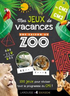 Jeux de vacances Une SAISON AU ZOO - CM1 pour réviser en s'amusant
