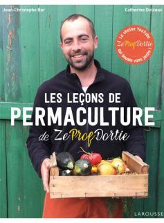 Les leçons de permaculture de Zeprofdortie