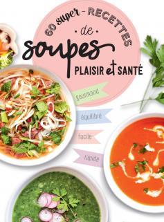 60 recettes de soupes