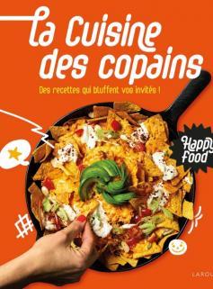 Happy Food La cuisine des copains