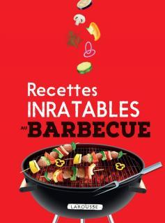 Recettes Inratables au Barbecue