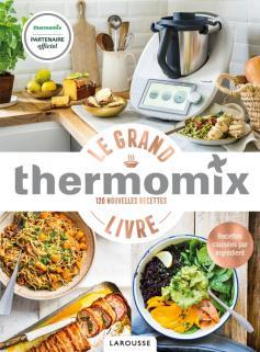 Thermomix - Le Grand Livre