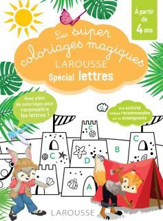 Les super coloriages magiques, spécial lettres En route vers la lecture avec les Loulous