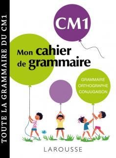 Petit cahier de grammaire LAROUSSE CM1