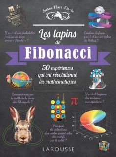 Les lapins de Fibonacci, 50 expériences qui ont révolutionné les MATHEMATIQUES