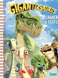 Gigantosaurus : Cahier de textes