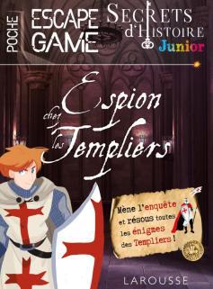 Secrets d'histoire junior - Espion chez les templiers